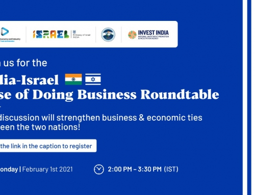 "Virtual India-Israel Ease of Doing Business Roundtable"" on Monday, 1st February, 2021, 14:00 – 15:30 India time"