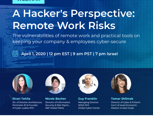 Join us for a live webinar about the vulnerabilities of remote work and learn how to protect your company